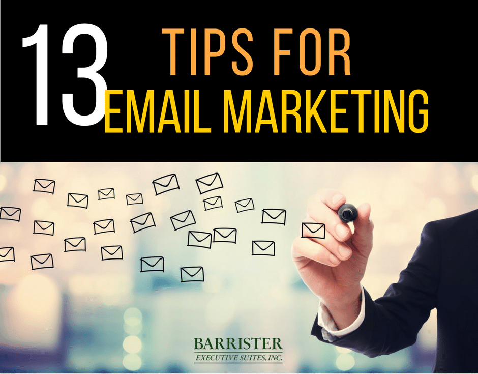 Barrister Executive Suites - Tips For Email Marketing